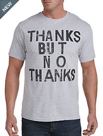 Thanks But No Thanks Graphic Tee