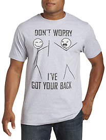 Don't Worry I've Got Your Back Graphic Tee