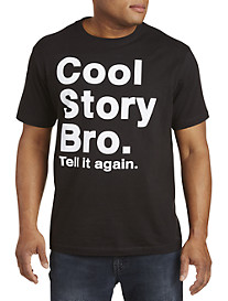 Cool Story Bro Graphic Tee