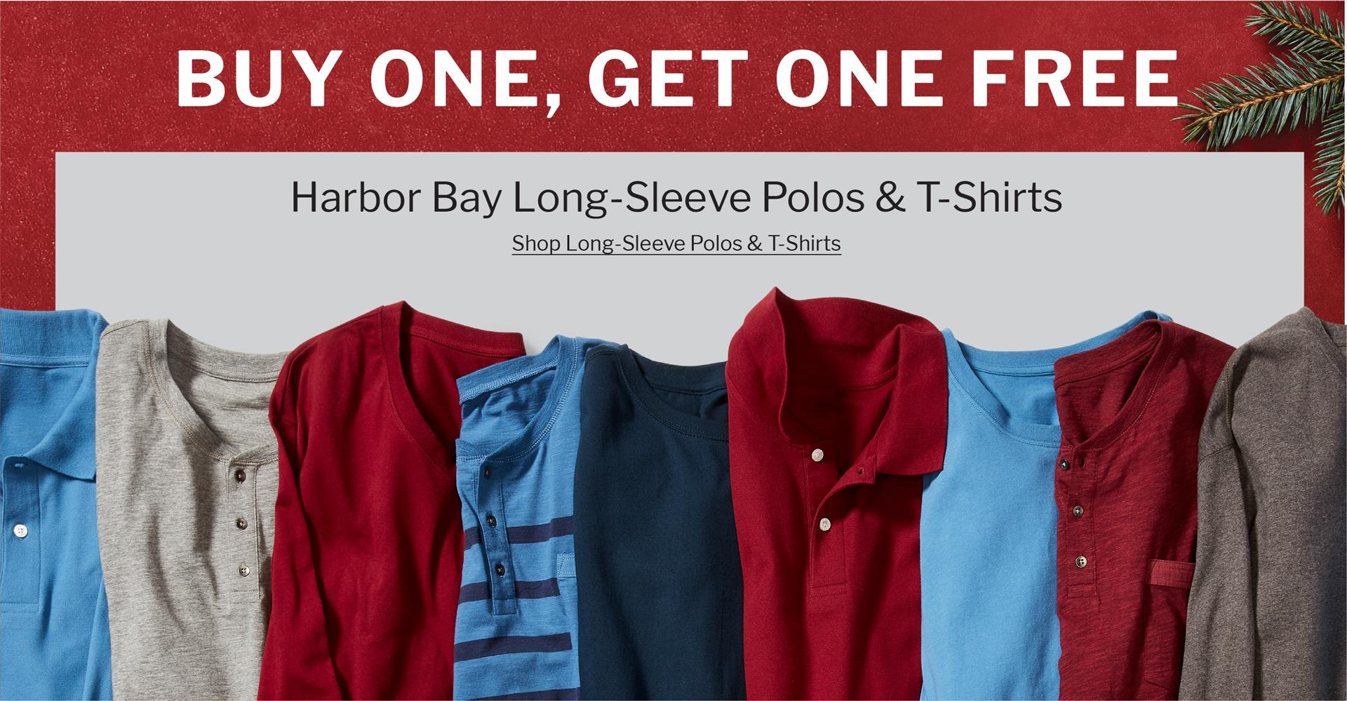 BUY ONE, GET ONE FREE | HARBOR BAY LONG-SLEEVE POLOS & T-SHIRTS