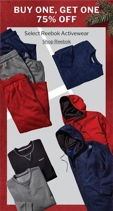 BUY ONE, GET ONE 75% OFF | SELECT REEBOK ACTIVEWEAR