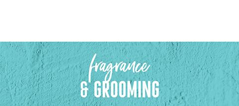 Shop Fragrance & Grooming